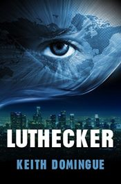 bargain ebooks Luthecker Action/Adventure Thriller by Keith Domingue