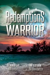 bargain ebooks Redemption's Warrior Action/Adventure by Jennifer Morse & William Mortimer