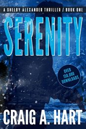 amazon bargain ebooks Serenity Action Adventure Thriller by Craig A. Hart