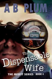 bargain ebooks The Dispensable Wife Thriller by AB Plum