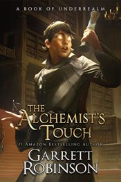 bargain ebooks The Alchemist's Touch: A Book of Underrealm Dark Fantasy / Horror by Garrett Robinson