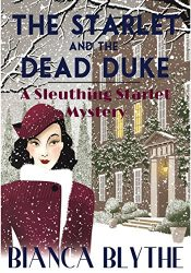 bargain ebooks The Starlet and the Dead Duke Historical Mystery by Bianca Blythe