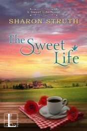 amazon bargain ebooks The Sweet Life Romance by Sharon Struth