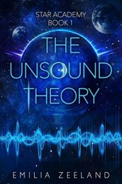 bargain ebooks The Unsound Theory Young Adult/Teen SciFi by Emilia Zeeland