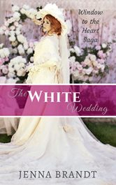 amazon bargain ebooks The White Wedding Historical Fiction by Jenna Brandt