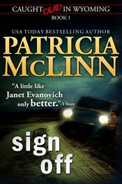 amazon bargain ebooks Sign Off Action Adventure Thriller by Patricia McLinn