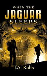 bargain ebooks When the Jaguar Sleeps Action Adventure by J.A. Kalis