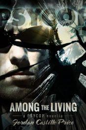 amazon bargain ebooks Among The Living Action Adventure Mystery by Jordan Castillo
