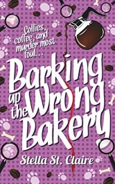 amazon bargain ebooks Barking up the Wrong Bakery Cozy Mystery by Stella St. Claire
