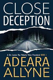 bargain ebooks Close Deception Mystery Adventure by Adeara Allyne