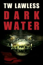 amazon bargain ebooks Dark Water Mystery Thriller by T W Lawless