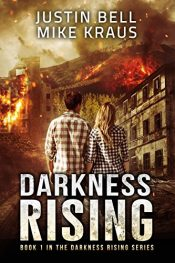 bargain ebooks Darkness Rising Post-Apocalyptic Scifi Adventure by Justin Bell and Mike Kraus