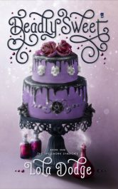 amazon bargain ebooks Deadly Sweet Paranormal YA/Teen Fantasy by Lola Dodge