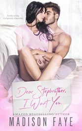 bargain ebooks Dear Stepbrother I Want You Erotic Romance by Madison Faye