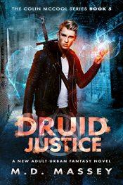 bargain ebooks Druid Justice Urban Fantasy by M.D. Massey