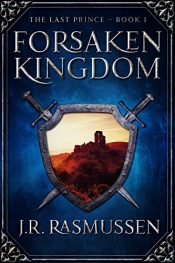 bargain ebooks Forsaken Kingdom Fantasy Adventure by J.R. Rasmussen