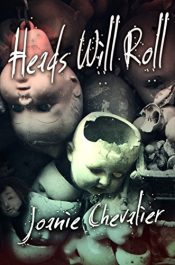 amazon bargain ebooks Heads Will Roll Horror Thriller by Joanie Chevalier