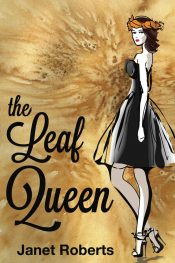 amazon bargain ebooks The Leaf Queen Contemporary Romance by Janet Roberts
