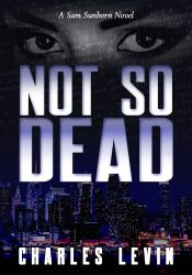 bargain ebooks Not So Dead Scifi Thriller by Charles Levin