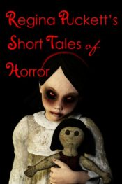 bargain ebooks Regina Puckett's Short Tales of Horror Horror by Regina Puckett