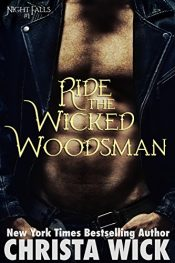 bargain ebooks Ride the Wicked Woodsman Erotic Romance by Christa Wick