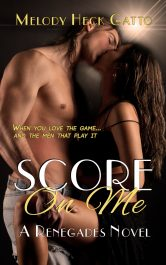 amazon bargain ebooks Score On Me Sports Romance by Melody Heck Gatto