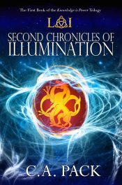 bargain ebooks Second Chronicles of Illumination Young Adult/Teen Fantasy by C.A. Pack