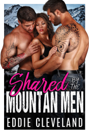 bargain ebooks Shared By The Mountain Men Erotic Romance by Eddie Cleveland
