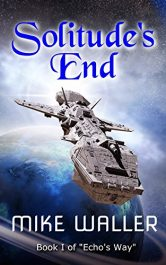 bargain ebooks Solitude's End SciFi Adventure by Mike Waller