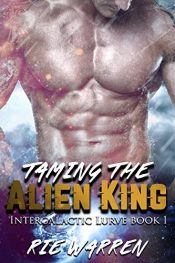 bargain ebooks Taming the Alien King Erotic Romance by Rie Warren