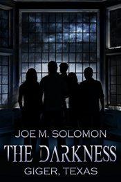bargain ebooks The Darkness: Giger, Texas Horror by Joe M. Solomon