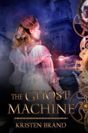 bargain ebooks The Ghost Machine Scifi/Fantasy by Kristen Brand