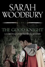 amazon bargain ebooks  The Good Knight Historical Mystery by Sarah Woodbury