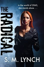 bargain ebooks The Radical Science Fiction by S. M. Lynch