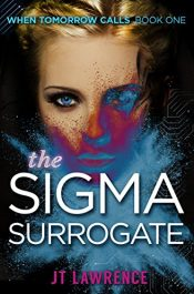 bargain ebooks The Sigma Surrogate SciFi Thriller by JT Lawrence
