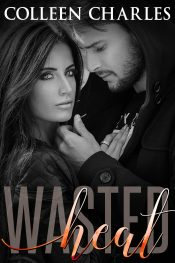 bargain ebooks Wasted Heat Romance by Colleen Charles