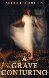 bargain ebooks A Grave Conjuring Horror by Michelle Dorey