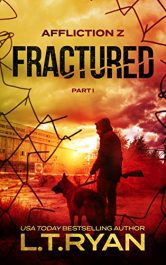 bargain ebooks Affliction Z: Fractured Post-Apocalyptic Horror Thriller by L.T. Ryan