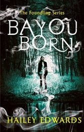 bargain ebooks Bayou Born Urban Fantasy by Hailey Edwards