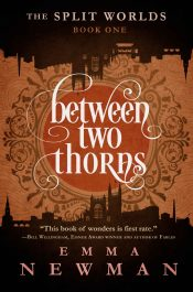 bargain ebooks Between Two Thorns Historical Fantasy by Emma Newman