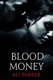 bargain ebooks Blood Money Romance by Ali Parker