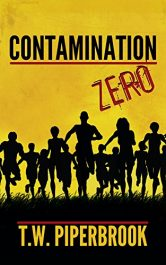 bargain ebooks Contamination Book Zero Horror by T.W. Piperbrook