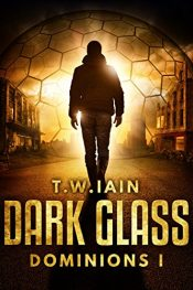 amazon bargain ebooks Dark Glass Action Adventure Scifi by T.W. Iain