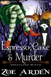 bargain ebooks Espresso, Cake, and Murder Cozy Mystery by Zoe Arden