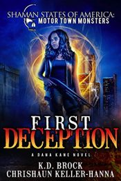 bargain ebooks First Deception Urban Fantasy by Chrishuan Keller-Hanna