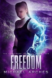 bargain ebooks Freedom Dark Urban Fantasy by Michael Arches