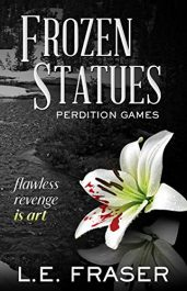 bargain ebooks Frozen Statues, Perdition Games Psychological Thriller by L.E. Fraser