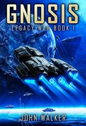 bargain ebooks Gnosis: Legacy War Book 1 Science Fiction by John Walker