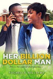 bargain ebooks Her Billion Dollar Man Erotic Romance by Rochelle Williams