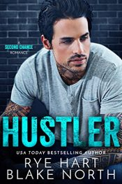 bargain ebooks Hustler Contemporary Romance by Rye Hard & Blake North